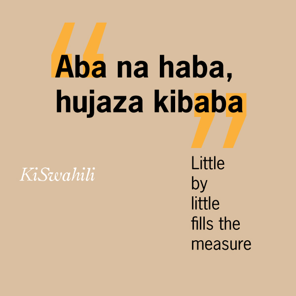 Little by little fills the measure.